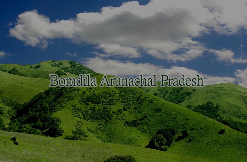 Bomdila Arunachal Pradesh