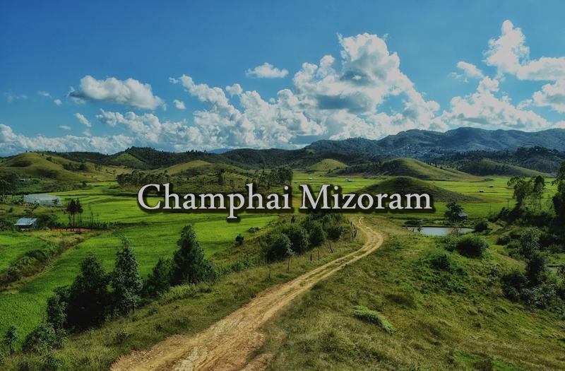 champhai-mizoram-india