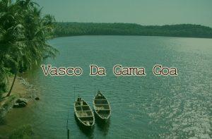 vasco-da-gama-goa-india