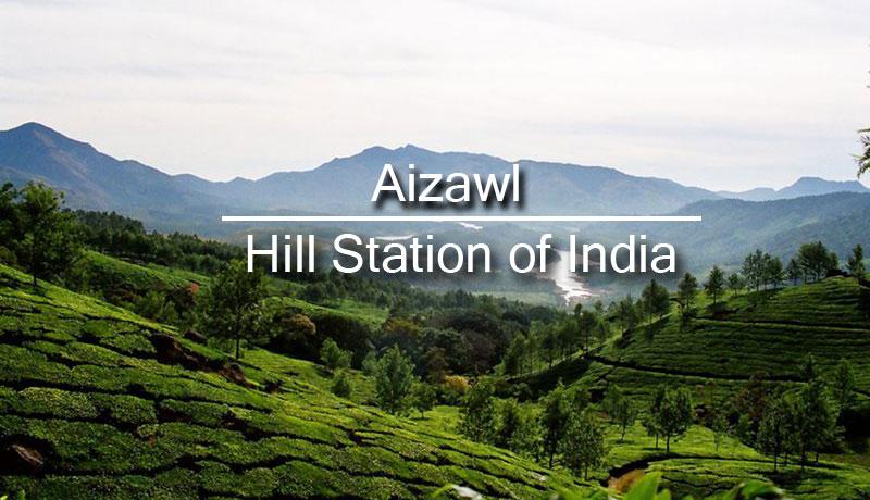 aizawl-hill-station
