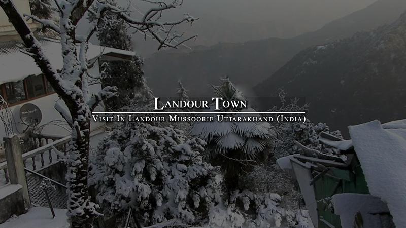 Landour Town Uttarakhand
