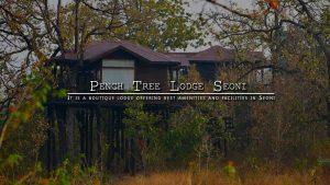 Pench Tree Lodge Seoni Madhya Pradesh